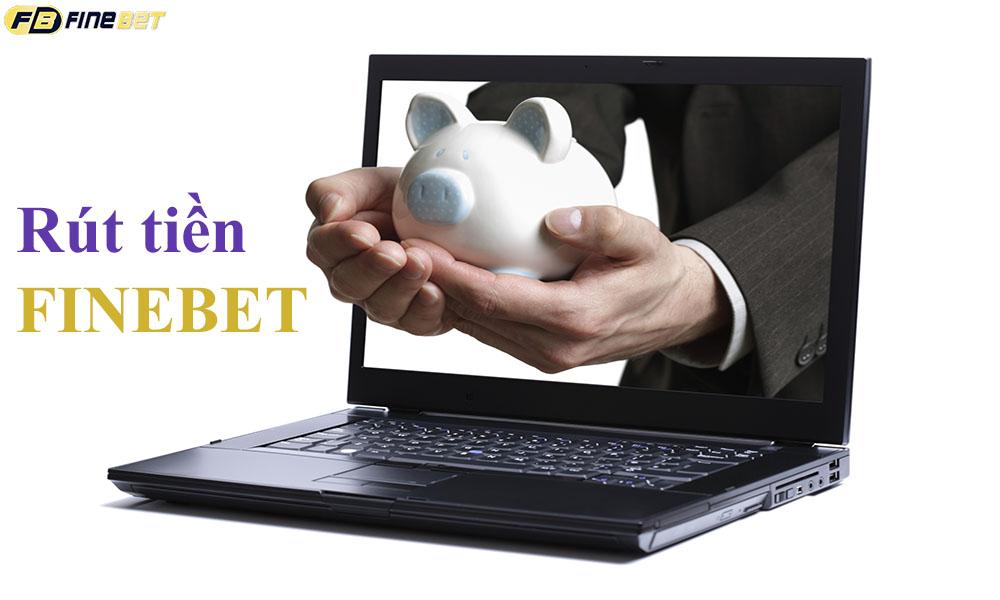 Rút tiền FineBet về tài khoản ngân hàng