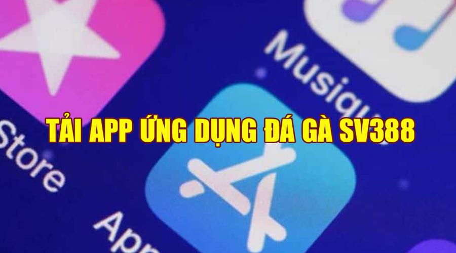 Tải và cài đặt app SV388 cho điện thoại hệ điều hành IOS