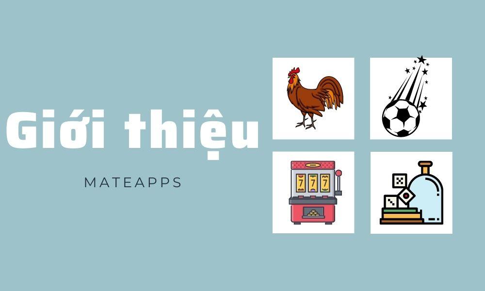 Giới thiệu MateApps