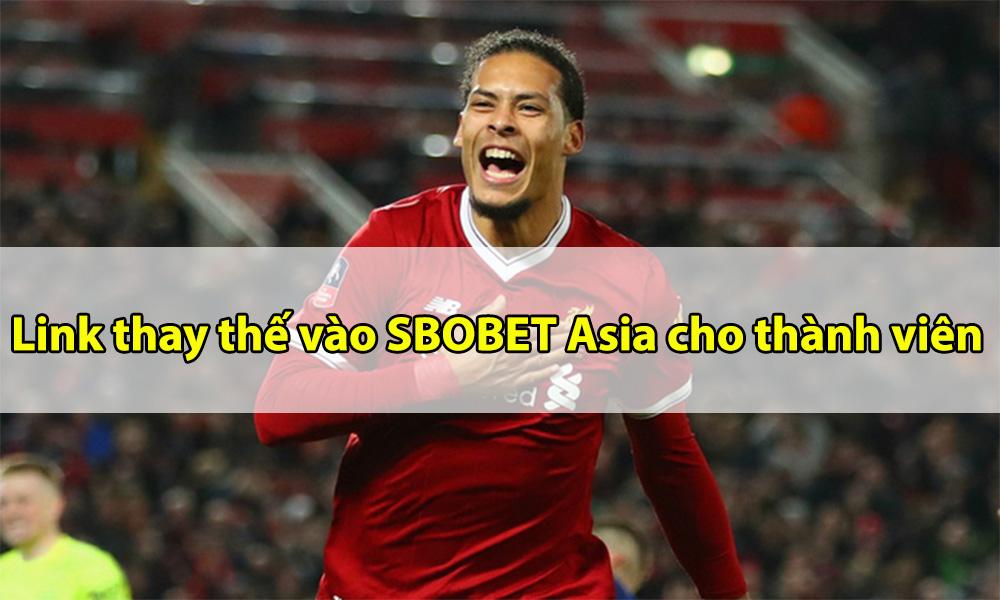 Link vào SBOBET Asia mới nhất cho thành viên