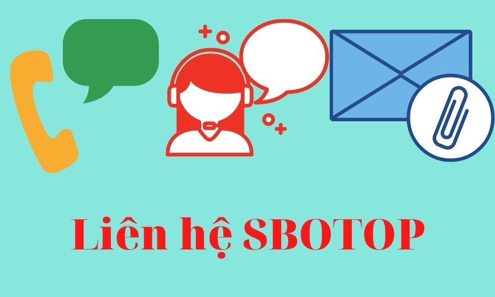 Một số cách liên hệ với SBOTOP
