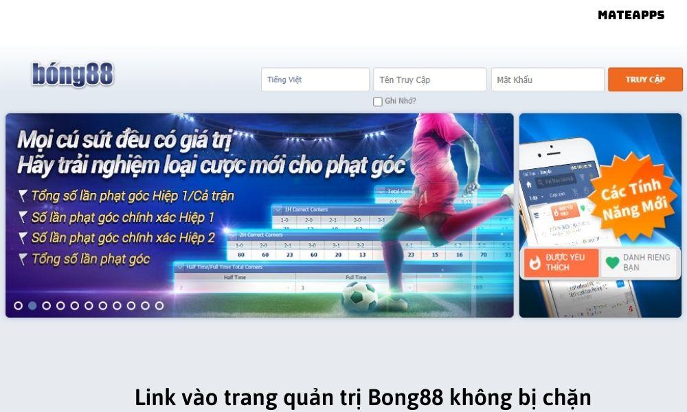 Link vào trang quản trị Bong88 không bị chặn