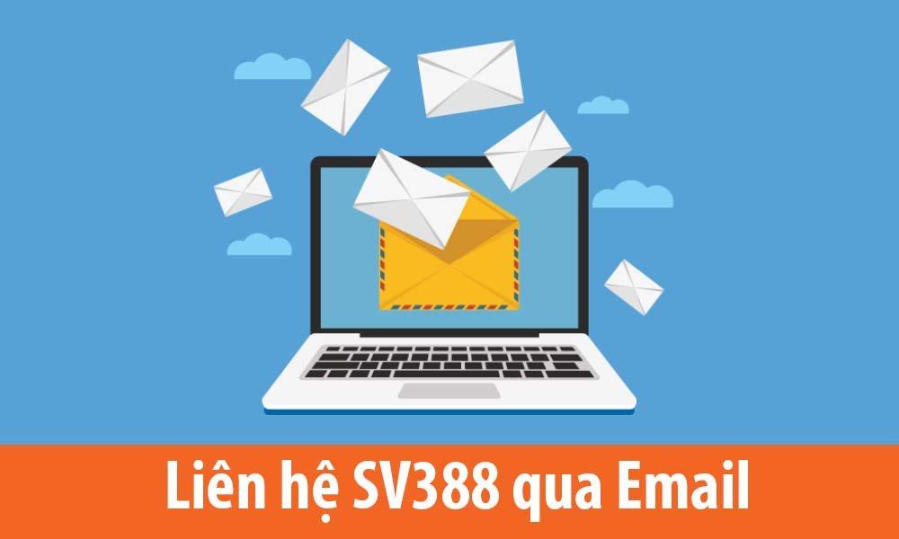 Liên hệ SV388 qua Email