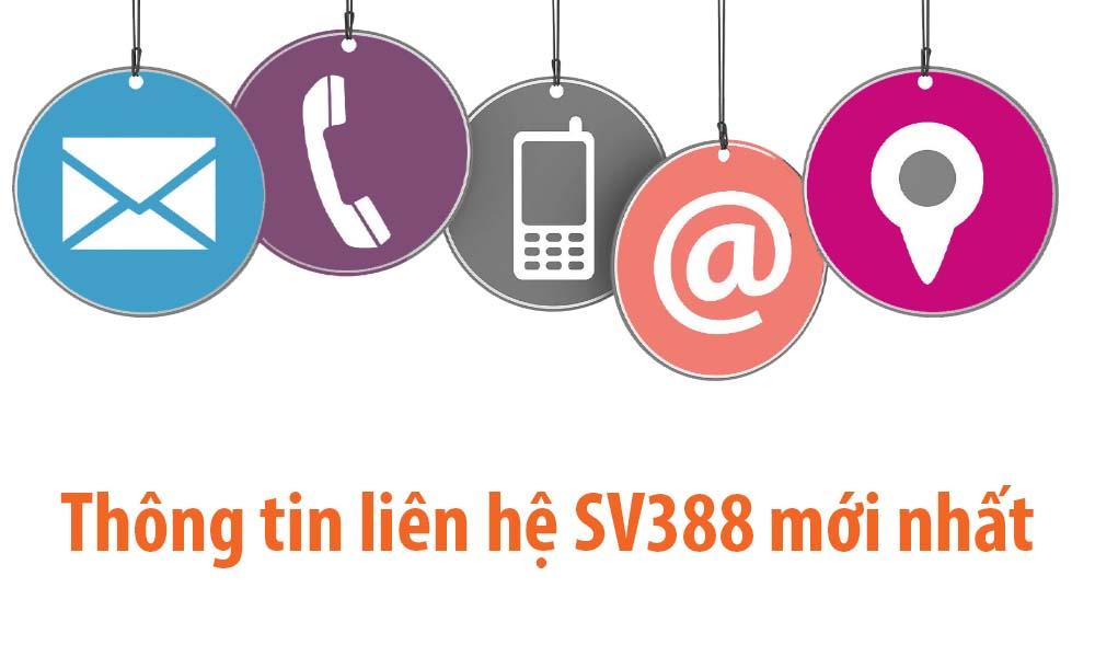 Thông tin liên hệ nhà cái SV388 mới nhất